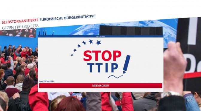 Europäische Bürgerinitiative gegen TTIP und CETA