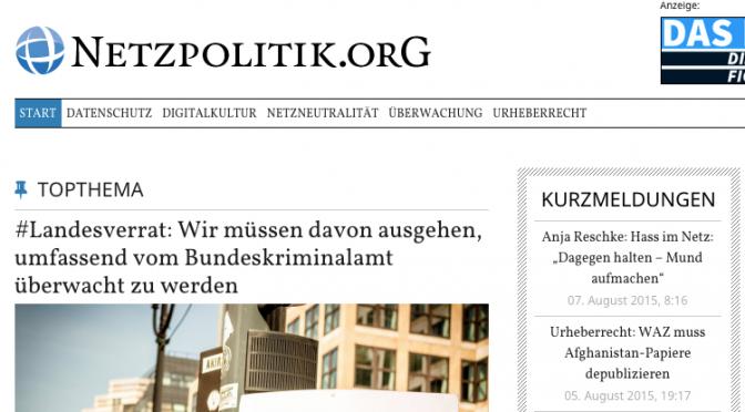#Landesverrat – Unterstützt netzpolitik.org