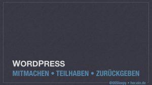 WordPress - Mitmachen - Teilhaben - Zurueckgeben 2016-09-04.001